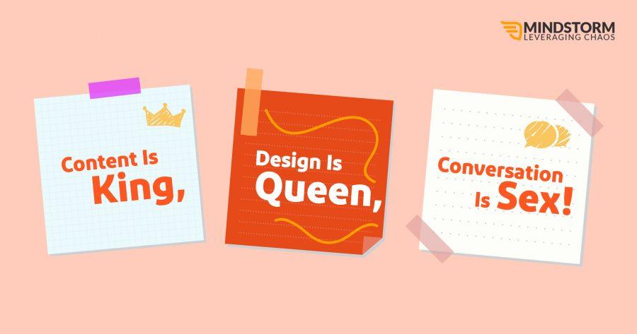Content is King, Design is Queen