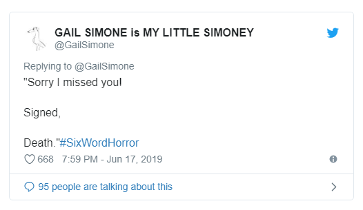 Gail Simone answer to Six Word Horror Story challenge on twitter.