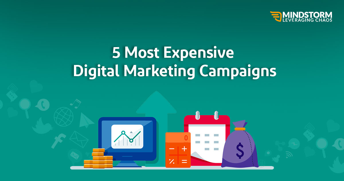 5 MOST EXPENSIVE DIGITAL MARKETING CAMPAIGNS