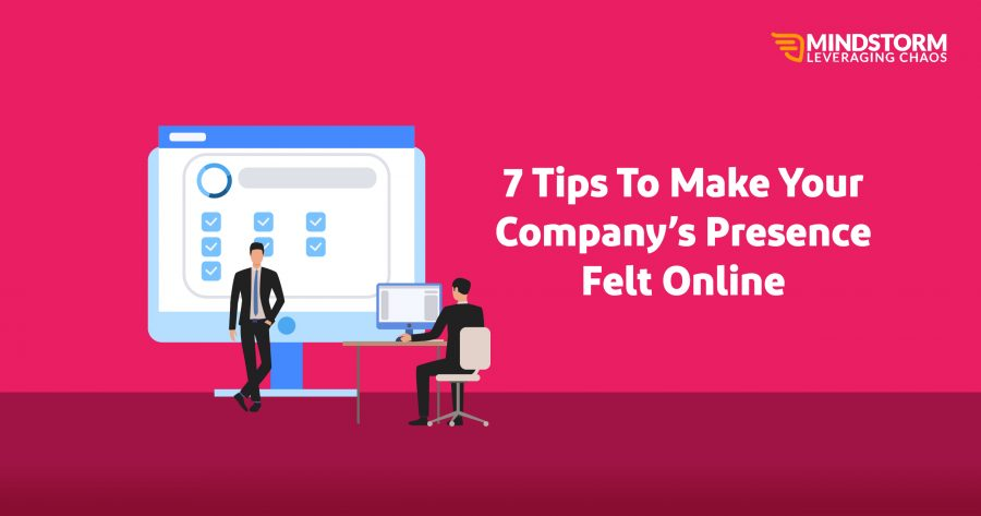 How to make your company's presence online?