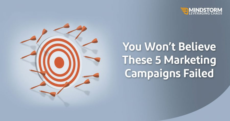5 Marketing Campaigns that failed