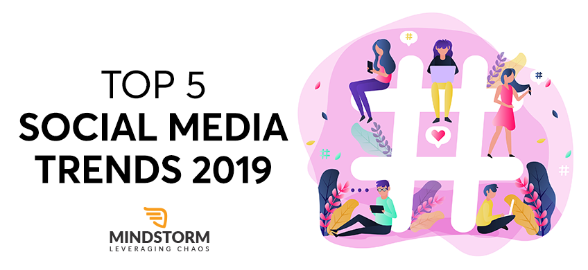 Top 5 Social Media Trends 2019 Banner Image