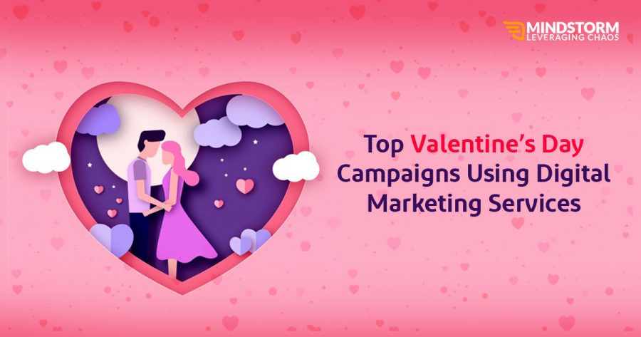 Top 30 Valentine's Day Campaigns