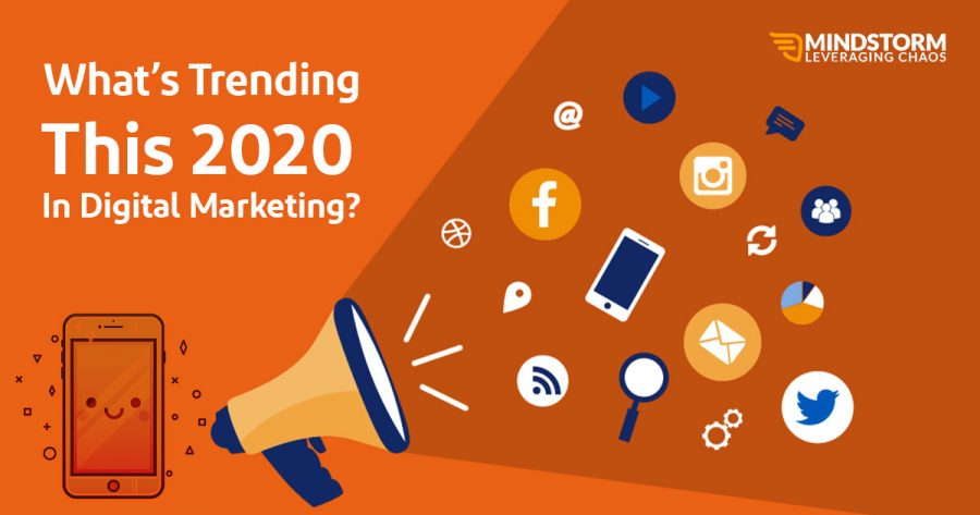 What's Trending this 2020 in digital marketing?