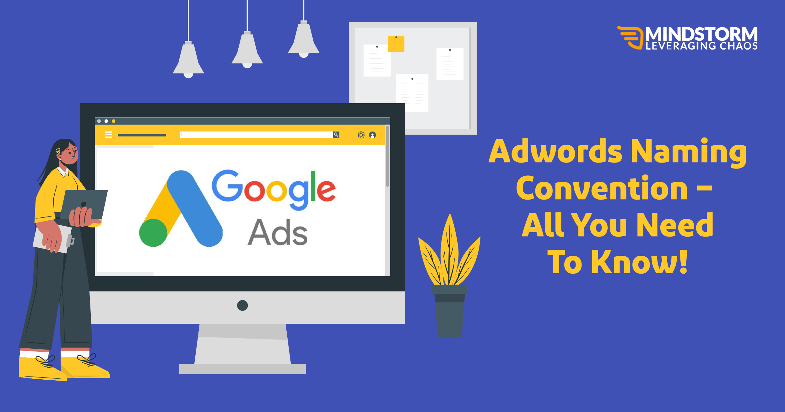 Adwords Naming Convention – All You Need To Know!