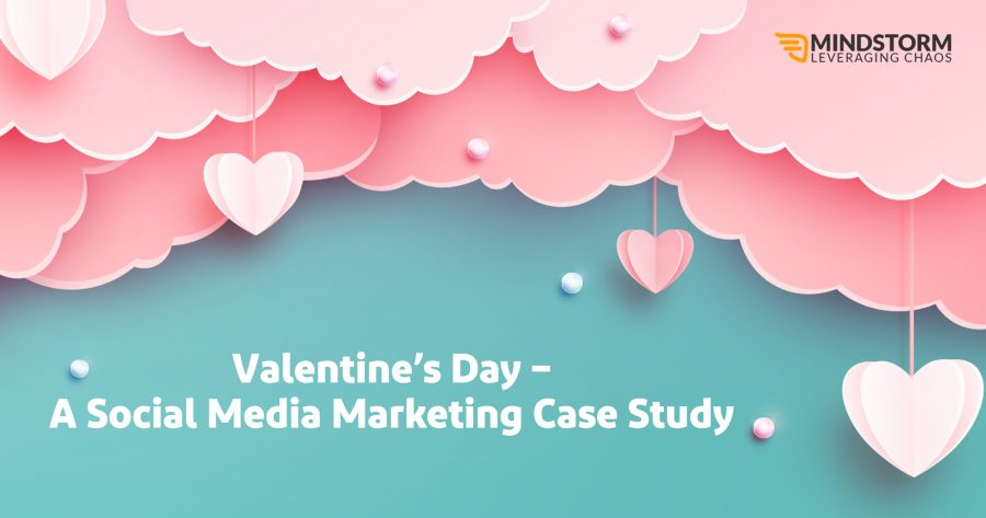 Valentine's Day- A Social Media Marketing Case Study