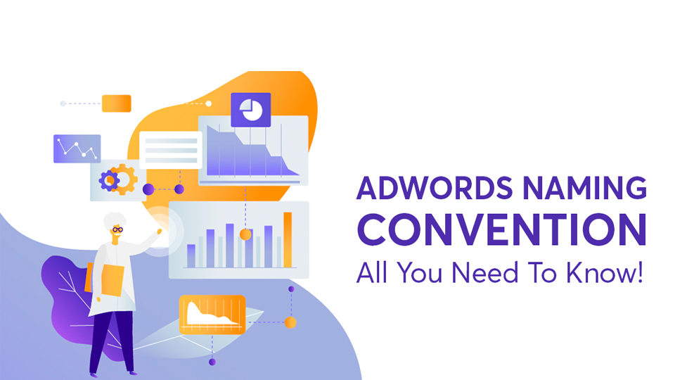 ADWORD naming convention- like a performance marketer blog cover photo