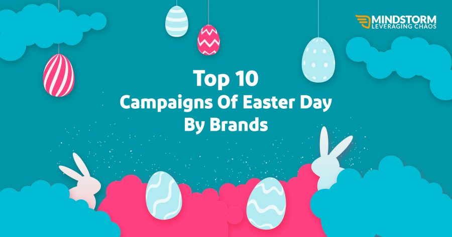 Top 10 Easter Day Campaigns by Brands