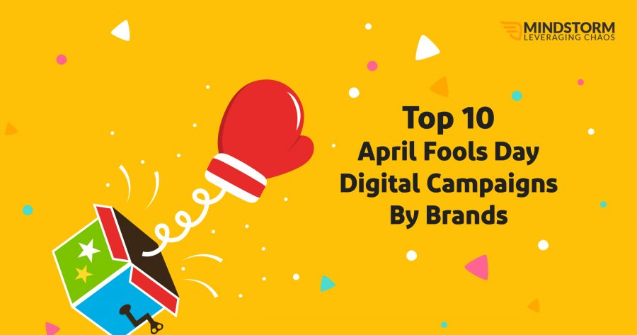 Top April Fool's Day Campaigns by Brands