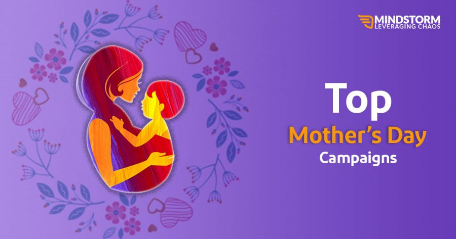 Top Mother's Day Campaigns