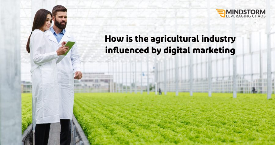How the Agricultural Industry is Influenced by Digital Marketing?