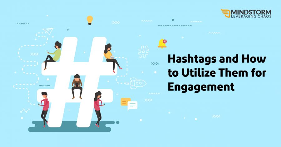 Hashtags and How to Utilize Them for Engagement