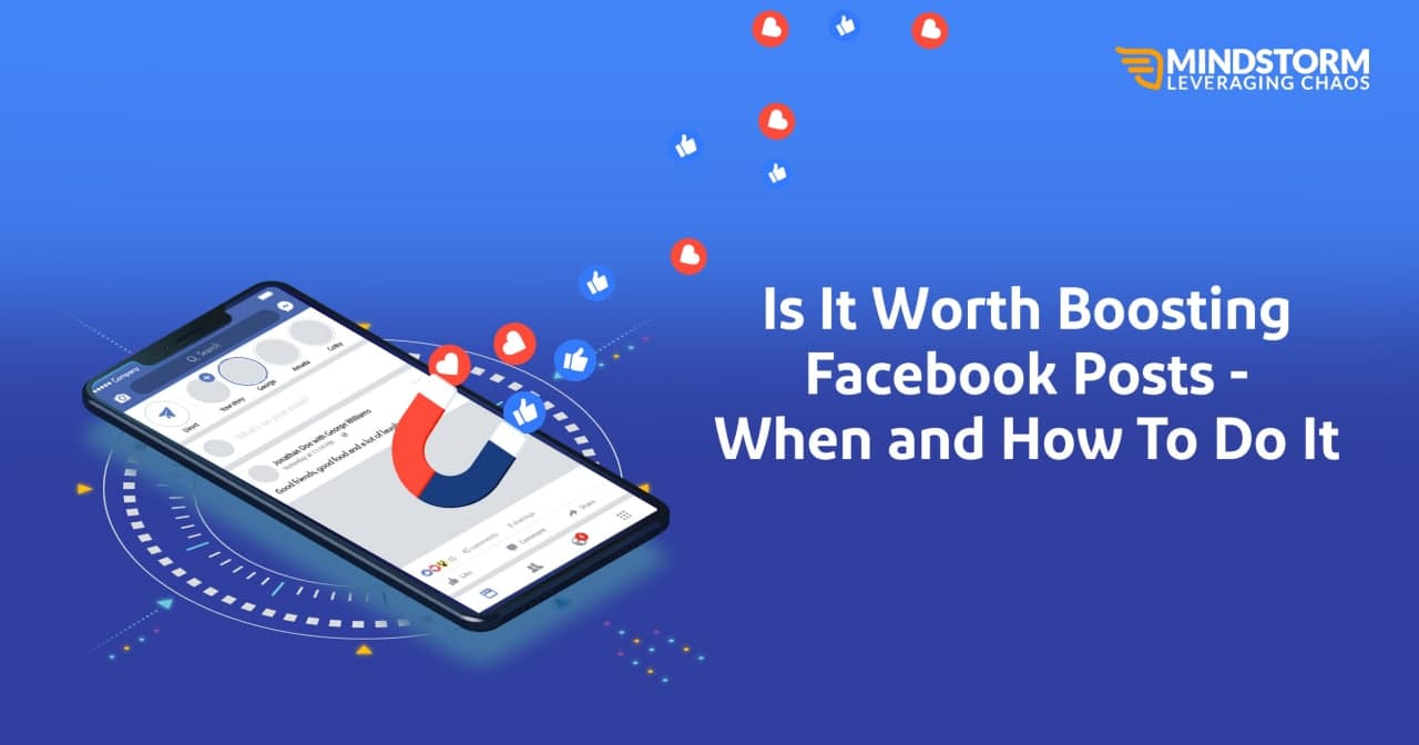 Is It Worth Boosting Facebook Posts – When and How To Do It?