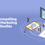 Top 10 Compelling Content Marketing Case Studies