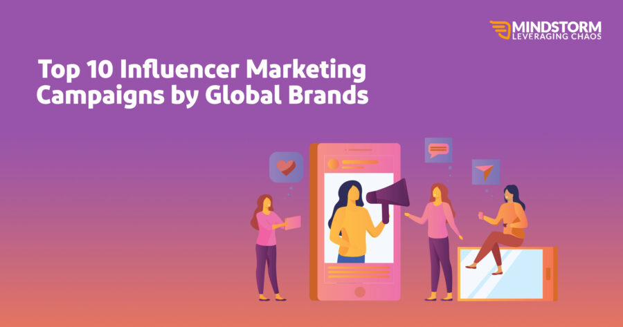 Top 10 Influencer Marketing Campaigns by Global Brands