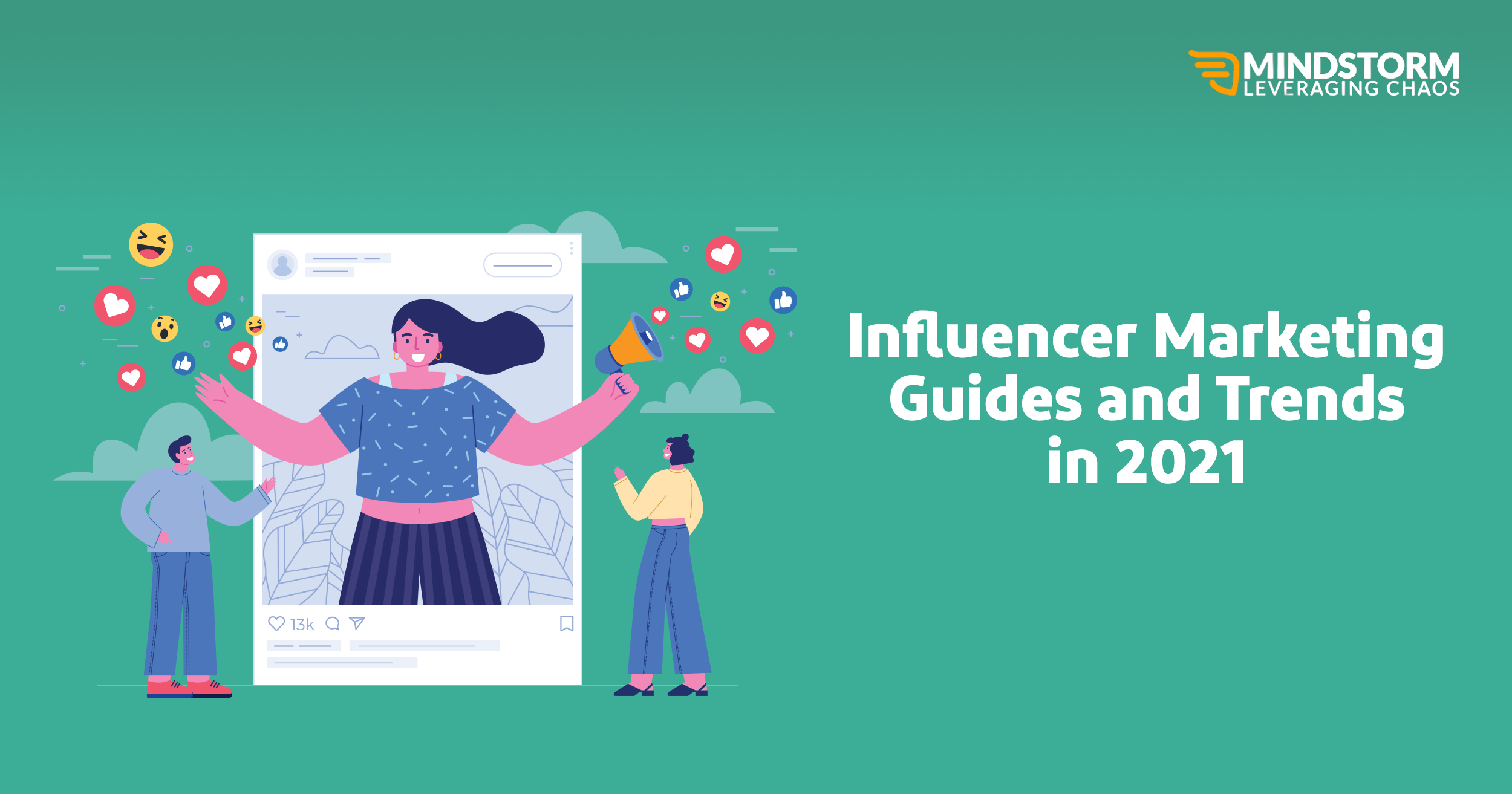 Influencer Marketing Guides & Trends in 2021