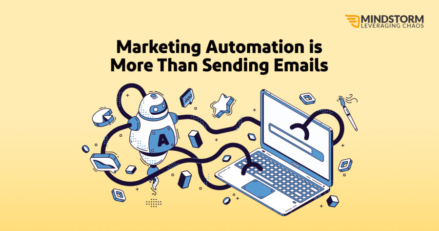 Marketing Automation is More Than Sending Emails