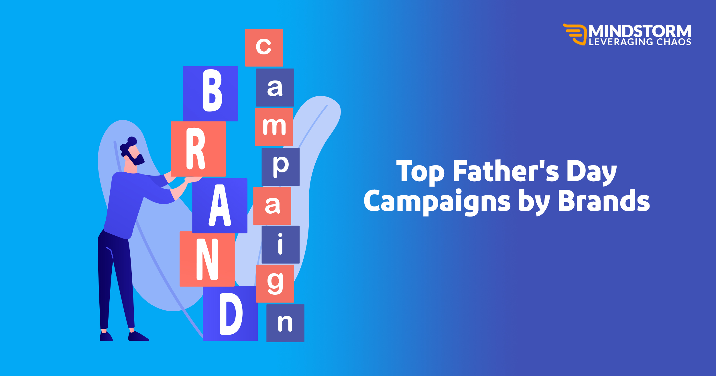 Top Father's Day Campaigns by Brands