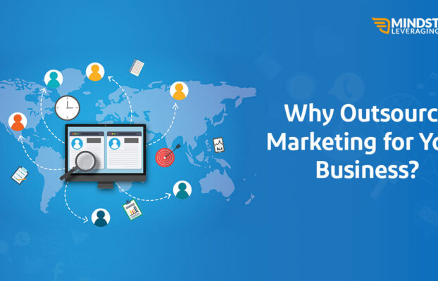 7 Important Reasons To Outsource Your Marketing