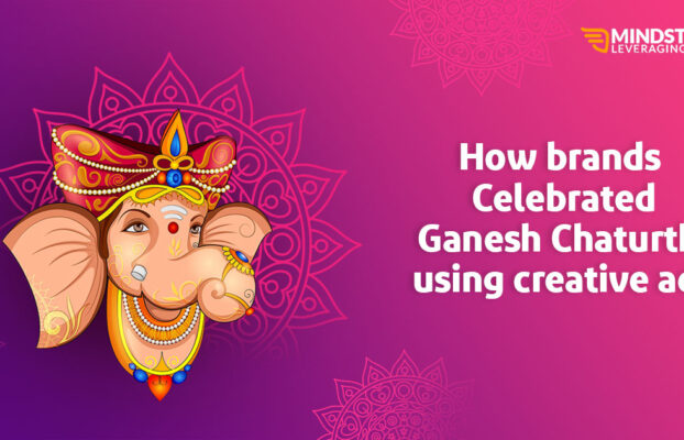 How Brands Celebrated Ganesh Chaturthi with Creative Ads